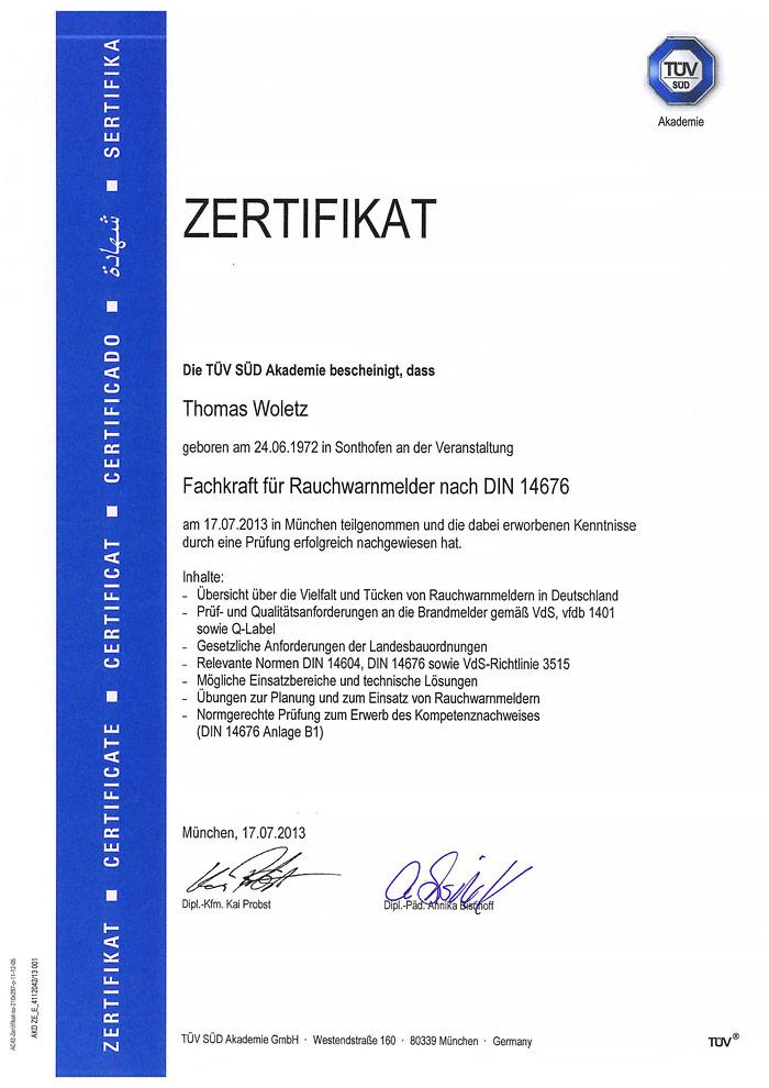 Zertifizierung als Fachkraft für Rauchwarnmelder nach DIN 14676 - Thomas Woletz
