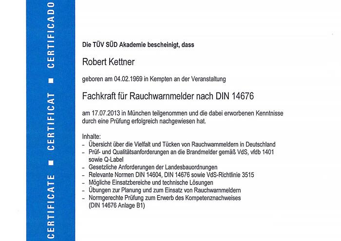 Zertifikat Fachkraft für Rauchwarnmelder nach DIN 14676 - Robert Kettner