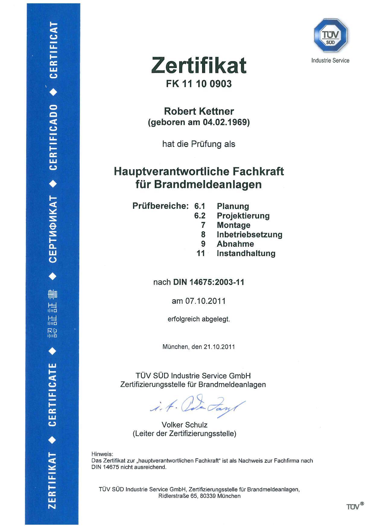 Zertifizierung Fachkraft für Brandmeldeanlagen nach DIN 14675 - Robert Kettner